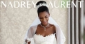 "Nadrey Laurent debuts ""The Bride"" Collection"